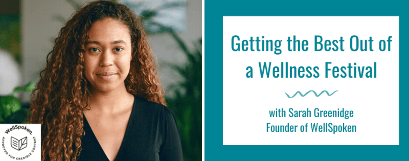 How to Ensure You're Getting the Best Out of a Wellness Festival
